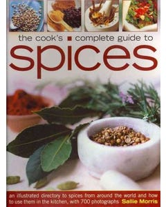 The Cook's Complete Guide to Spices