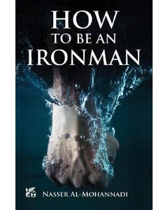 How to be An Iron Man