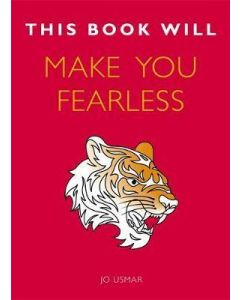 This Book Will Make You Fearless